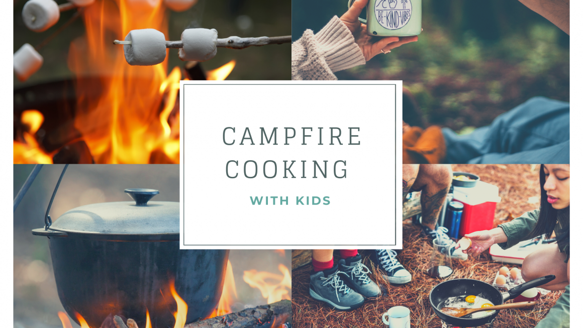 Methods of Campfire Cooking