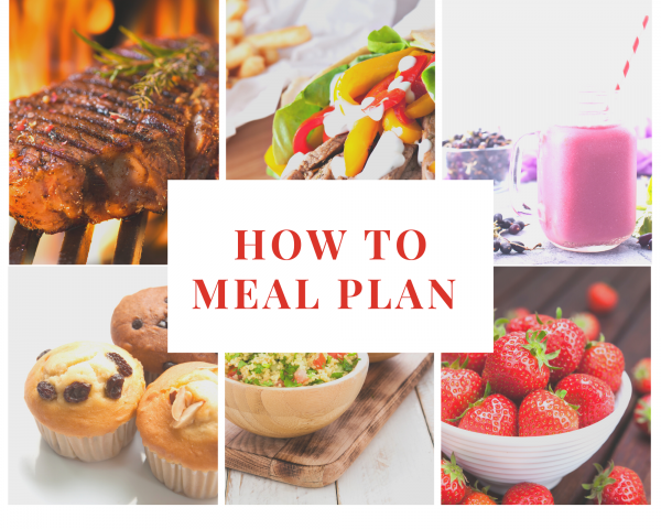 How to meal plan for those crazy times!